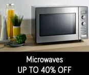 Microwaves - Upto 40% off