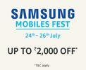 Samsung Mobile Fest - Upto Rs 2000 off
