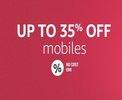 Mobiles - Upto 35% off